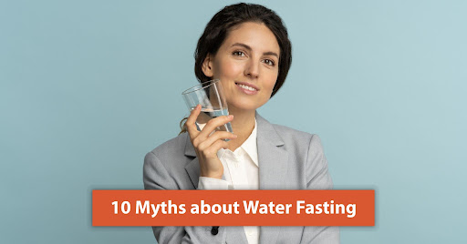 Water fasting myths